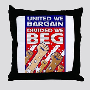 United We Bargain, Divided We Throw Pillow