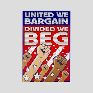 United We Bargain, Divided We Rectangle Magnet
