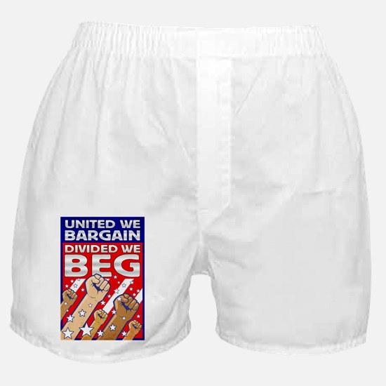 United We Bargain, Divided We Boxer Shorts