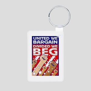 United We Bargain, Divided We Aluminum Photo Keych