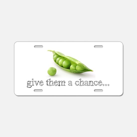 GIVE PEAS A CHANCE Aluminum License Plate