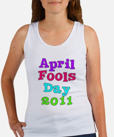 2011 April Fool's Day Women's Tank Top