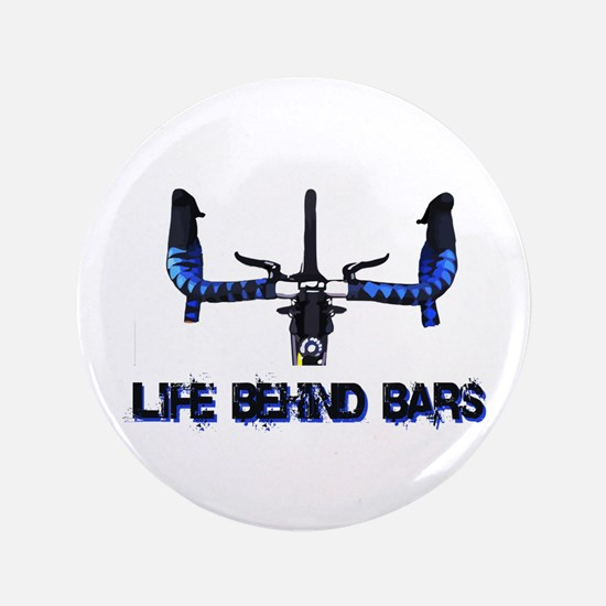 """Life Behind Bars 3.5"""" Button"""