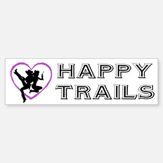 """""""Happy Trails Lesbians"""" Bumper Bumper Bumper Sticker"""