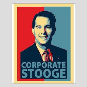 Scott Walker Corporate Stooge Small Poster