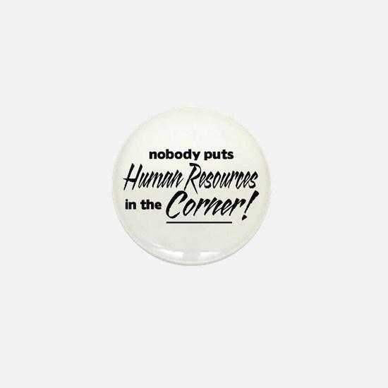 HR Nobody Corner Mini Button