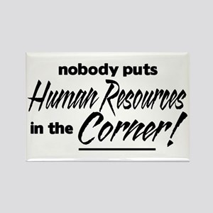 HR Nobody Corner Rectangle Magnet
