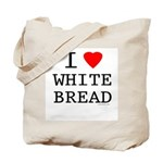 I Love White Bread Tote Bag