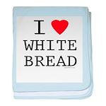 I Love White Bread baby blanket