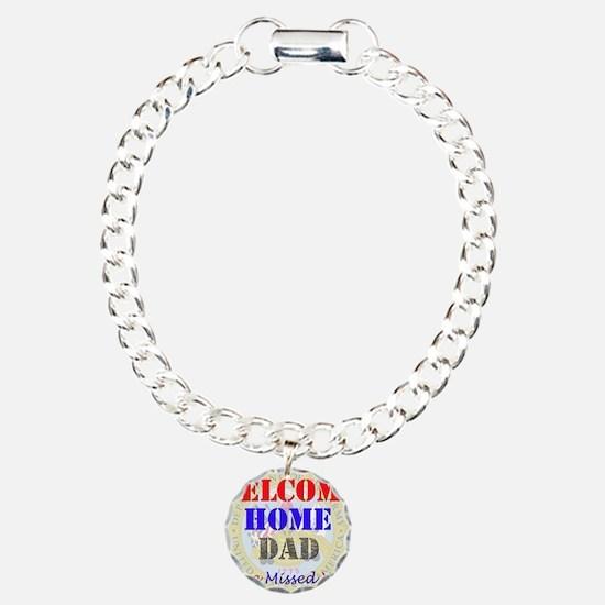 Welcome Home Dad Bracelet