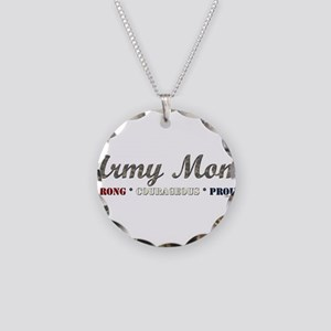 Army Mom:Strong Courageous Pr Necklace Circle Char