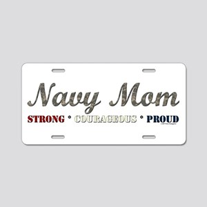 Navy Mom:Strong Courageous Pr Aluminum License Pla
