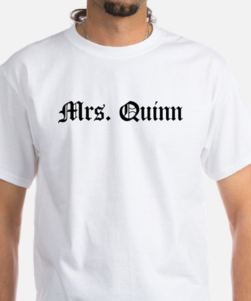 Mrs. Quinn White T-Shirt