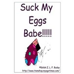 Eat My Eggs Babe! Large Poster