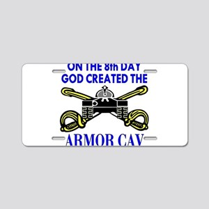8th Day God Created Armor Cav Aluminum License Pla