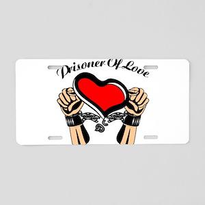 Prisoner of Love Aluminum License Plate
