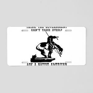 Ask A Native American Aluminum License Plate