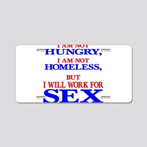 Will Work For Sex Aluminum License Plate