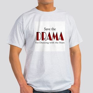 Drama Dancing With Stars Light T-Shirt