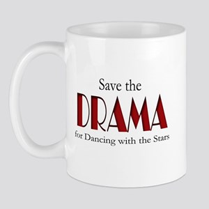 Drama Dancing With Stars Mug