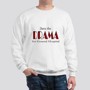 Drama on General Hospital Sweatshirt