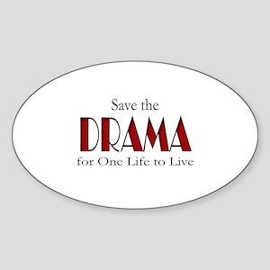 Drama One Life to Live Sticker (Oval)