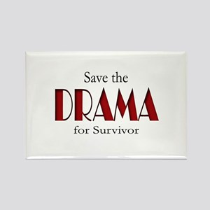 Drama on Survivor Rectangle Magnet