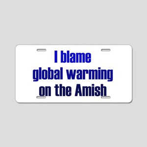 Global Warming Amish Aluminum License Plate