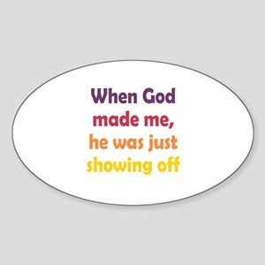God Showing Off Sticker (Oval)