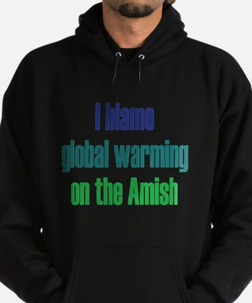 Global Warming Amish Hoodie (dark)