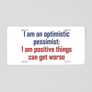 Optimistic Pessimist Aluminum License Plate