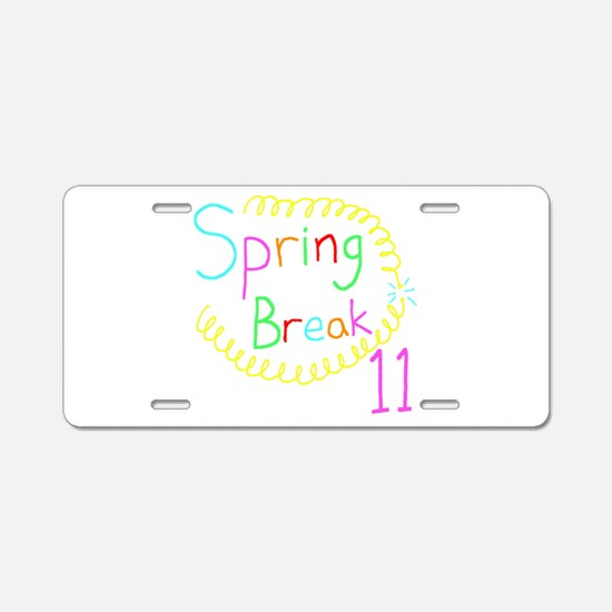 Spring Break 11 Aluminum License Plate