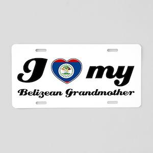 I love My Belizean Grandmother Aluminum License Pl