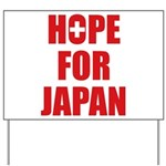 Hope for Japan 2011 Yard Sign