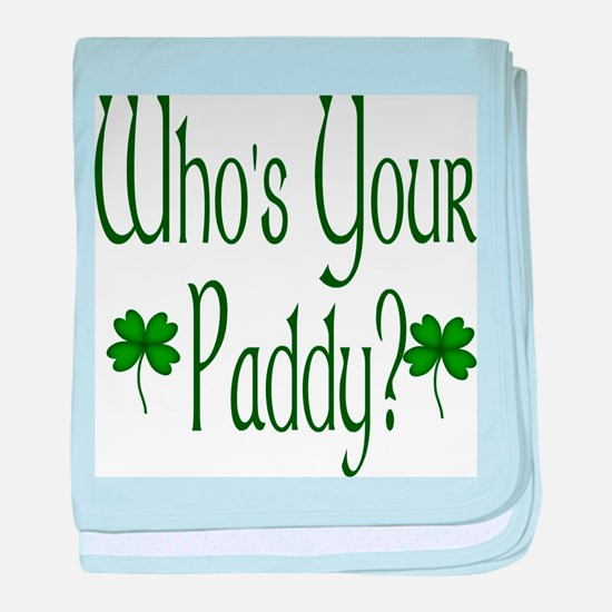 Who's Your Paddy? baby blanket