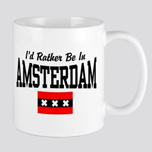 I'd Rather Be In Amsterdam Mug