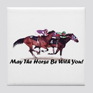 May The Horse Be With You Tile Coaster