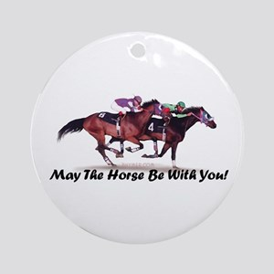 May The Horse Be With You Ornament (Round)