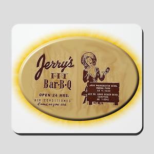 Jerry's Pit Bar-B-Q Mousepad