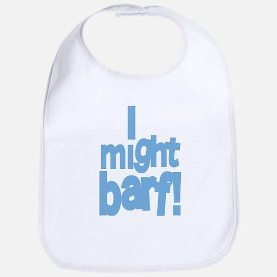 I Might Barf Blue Bib
