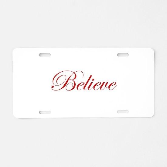 Red Believe Aluminum License Plate