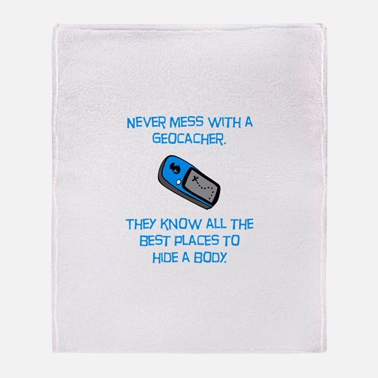 Don't Mess With A Geocacher! Throw Blanket