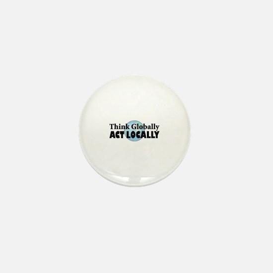 Think Globally Mini Button
