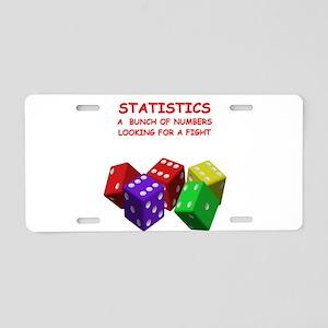 statistics joke Aluminum License Plate