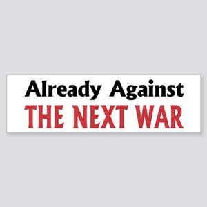 Next War Bumper Sticker