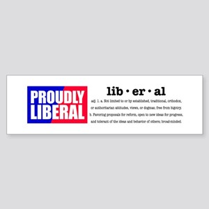 Proudly Liberal Bumper Sticker