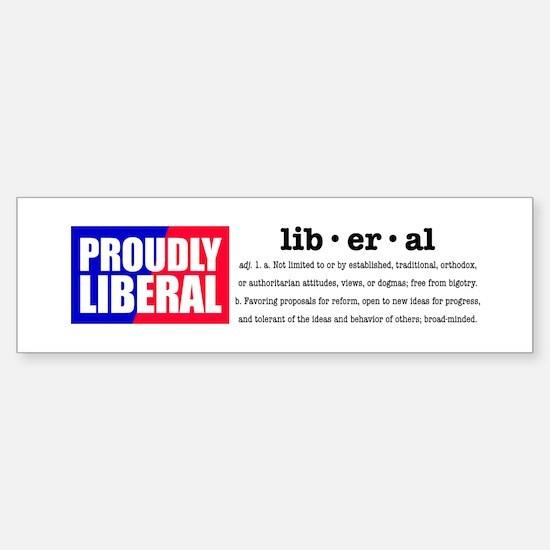 Proudly Liberal Bumper Bumper Bumper Sticker