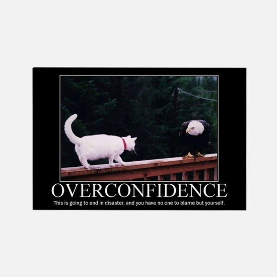 DeMotivational - Overconfidence - Magnet