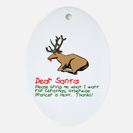 Dear Santa Shot Reindeer Pran Ornament (Oval)