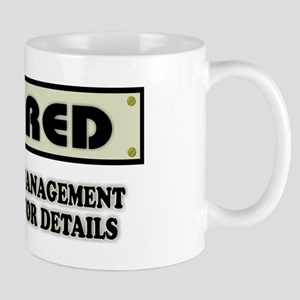 Funny Retirement Gift, Retired, Under N Mug